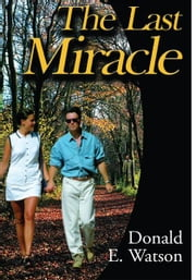 The Last Miracle ebook by Don Watson