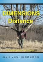 Dimensions of Distance ebook by Jamin Mycal Hardenbrook