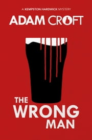 The Wrong Man ebook by Adam Croft