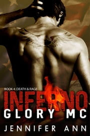 Death & Rage - Inferno Glory MC, #4 ebook by Jennifer Ann