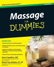 Massage For Dummies ebook by Steve Capellini,Michel Van Welden