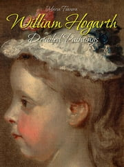 William Hogarth: Detailed Paintings ebook by Maria Tsaneva
