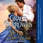 Will's True Wish audiobook by Grace Burrowes