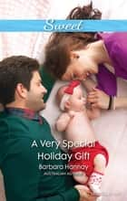 A Very Special Holiday Gift ebook by