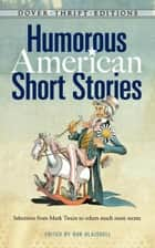 Humorous American Short Stories ebook by Bob Blaisdell