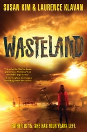 Wasteland ebook by Susan Kim,Laurence Klavan