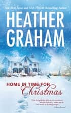 Home in Time for Christmas ebook by Heather Graham