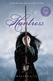 Huntress ebook by Malinda Lo