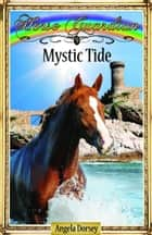 Mystic Tide eBook by Angela Dorsey
