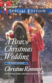 A Bravo Christmas Wedding ebook by Christine Rimmer