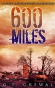 600 Miles: A Post-Apocalyptic Adventure