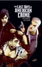 Last days of American crime ebook by Greg Tocchini, Greg Tocchini