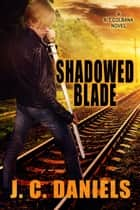 Shadowed Blade ebook by