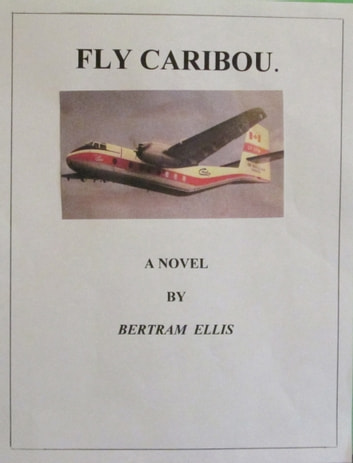 Fly Caribou ebook by Bertram Ellis