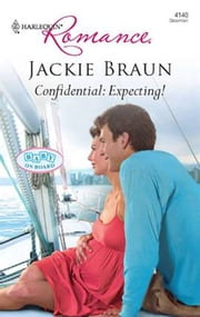 Confidential: Expecting! ebook by Jackie Braun