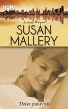 Doces palavras ebook by SUSAN MALLERY