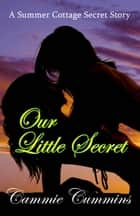 Our Little Secret ebook by Cammie Cummins