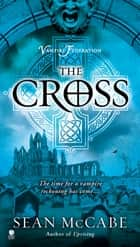 The Cross - Vampire Federation ebook by Sean McCabe