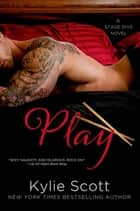 Play ebook door Kylie Scott