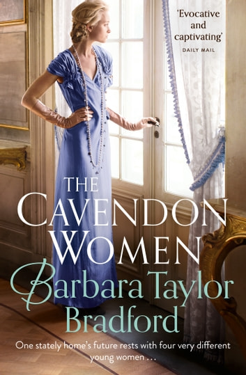 The Cavendon Women (Cavendon Chronicles, Book 2) ebook by Barbara Taylor Bradford