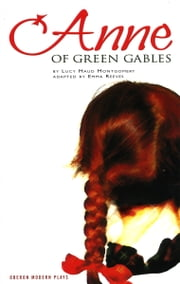 Anne of Green Gables ebook by L.M. Montgomery,Emma Jane Reeves