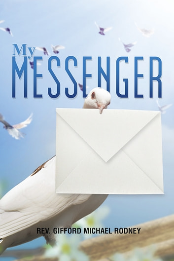 My Messenger ebook by Gifford Michael Rodney