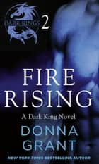 Fire Rising: Part 2 ebook by Donna Grant