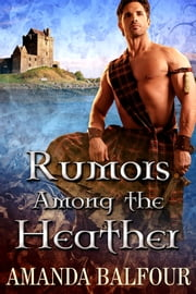 Rumors Among the Heather ebook by Amanda Balfour