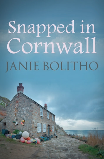 Snapped in Cornwall ebook by Janie Bolitho