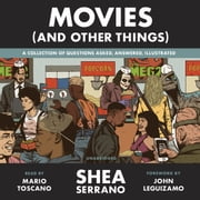 Movies (And Other Things) audiobook by Shea Serrano