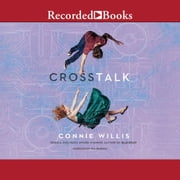 Crosstalk audiobook by Connie Willis