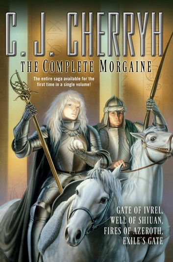The Complete Morgaine ebook by C. J. Cherryh