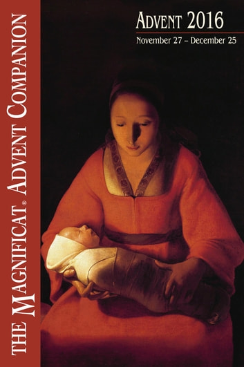 2016 Magnificat Advent Companion ebook by Magnificat