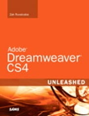 Adobe Dreamweaver CS4 Unleashed ebook by Zak Ruvalcaba