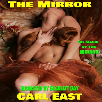 Mirror, The audiobook by Carl East
