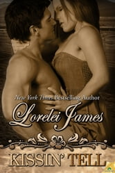 Kissin' Tell ebook by Lorelei James