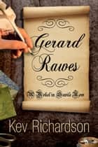 Gerard Rawes ebook by Kev Richardson