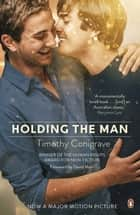 Holding The Man ebook by Tim Conigrave