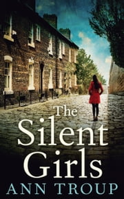 The Silent Girls ebook by Ann Troup