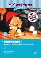 "Pinocchio - Title song of the animated TV series ""Pinocchio"" (1977) performed by Mary Roos ebook by Karel Richard Svoboda"