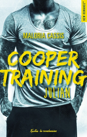 Cooper Training Julian eBook by Maloria Cassis