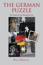 The German Puzzle ebook by Paul Drexler