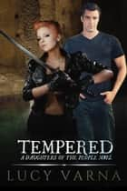 Tempered ebook by Lucy Varna