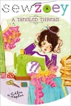 A Tangled Thread ebook by Chloe Taylor, Nancy Zhang