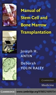 Manual of Stem Cell and Bone Marrow Transplantation ebook by Antin,Joseph H.