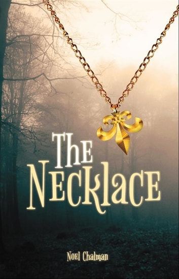 The Necklace ebook by Noel Chalman