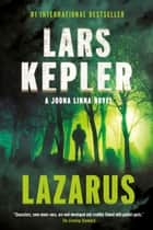 Lazarus ebook by Lars Kepler, Neil Smith