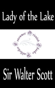 Lady of the Lake ebook by Sir Walter Scott