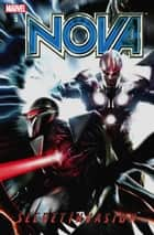 Nova Vol. 3: Secret Invasion ebook by Dan Abnett, Andy Lanning, Wellington Alves