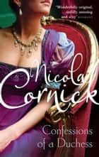 Confessions of a Duchess ebook by Nicola Cornick